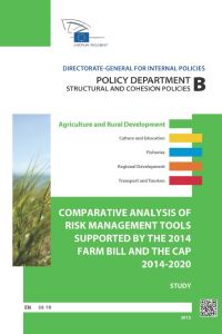 Comparative Analysis of Risk Management Tools Supported by the 2014 US Farm Bill and the CAP 2014-2020