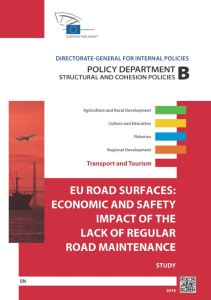 EU Road Surfaces: Economic and Safety Impact of the Lack of Regular Road Maintenance