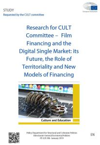 Film Financing and the Digital Single Market: its Future, the Role of Territoriality and New Models of Financing