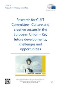 Culture and creative sectors in the European Union – Key future developments, challenges and opportunities