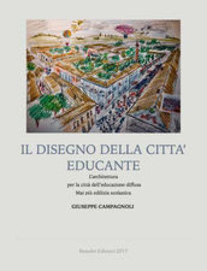 Il disegno della città educante. Minuta
