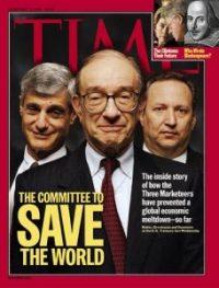 Rubin, Greenspan et Summers, les responsables de la dérégulation des marchés, et notamment de celui des matières premières, présentés comme des héros par le magazine Time en février 1999