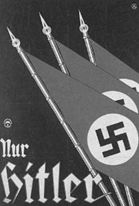 La Grande-Bretagne, la France et les États-Unis ont essayé pendant longtemps de trouver des moyens de permettre à Hitler de remporter légalement la victoire politique en Allemagne. Affiche électorale nazie