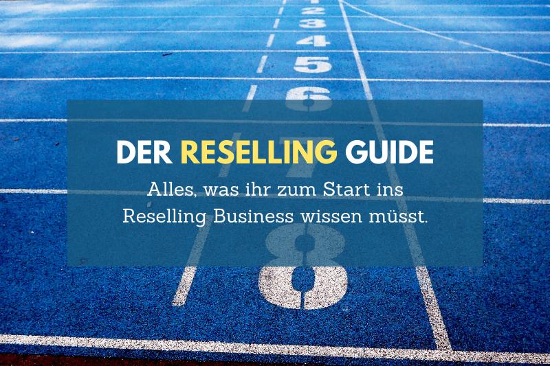 Reselling Guide Blogbeitrag reseller werden reselling.de