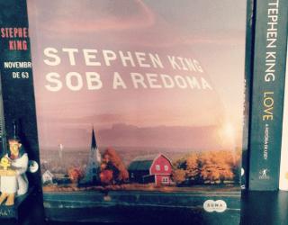 Sob a Redoma – Stephen King