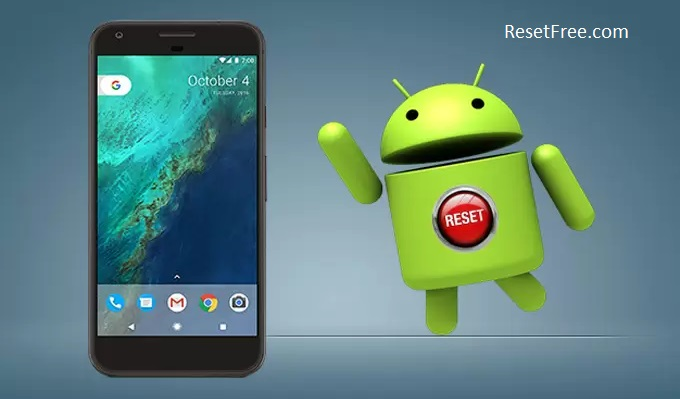 How to Hard Reset Android