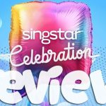 "REVIEW – PS4 ""Singstar: Celebration"""