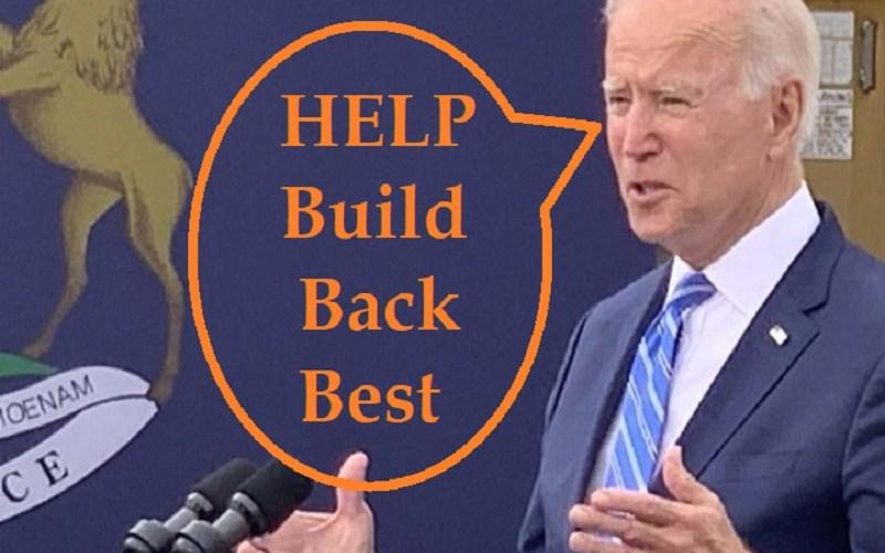 Help Biden Build Better Support