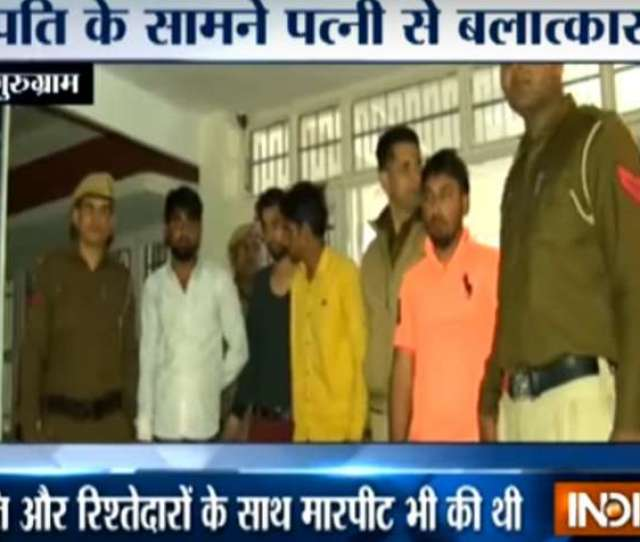 Gurgaon Shocker  Year Old Woman Raped In Front Of Husband Brother In Law  Arrested