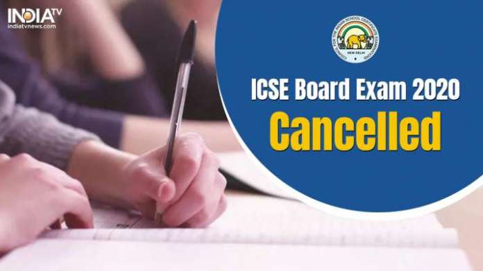 ICSE Board Exam 2020: ICSE Board Class 10, Class 12 exams cancelled