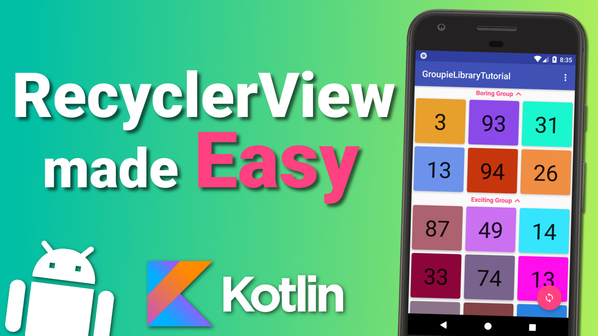 Create a Complex RecyclerView Quickly with Groupie Library – Android Kotlin RecyclerView Tutorial