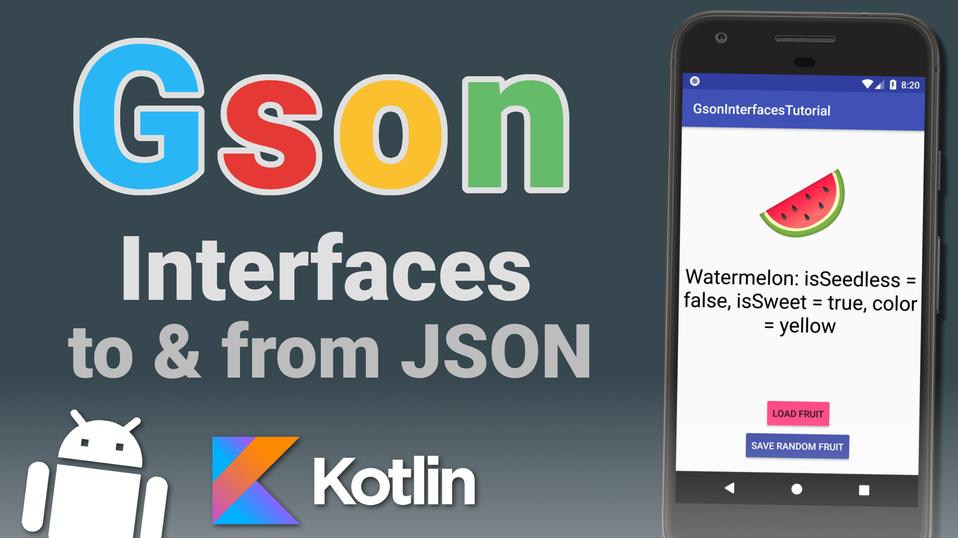 Gson Android Kotlin Tutorial – Convert Interfaces to & from JSON