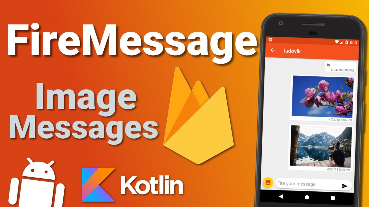 Firebase Firestore Chat App: Send Image Messages (Ep 6) - Kotlin Android Tutorial