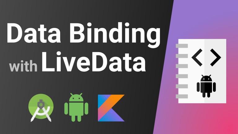Data Binding with LiveData