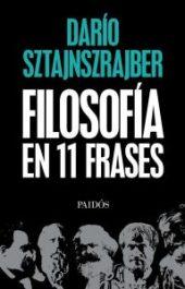 Filosofia en 11 Frases Dario 193x300 - La última vez por Dario Gabriel Sztajnszrajber