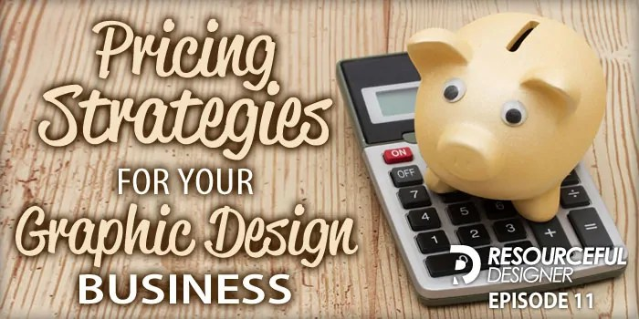 Pricing Strategies For Your Graphic Design Business-RD011