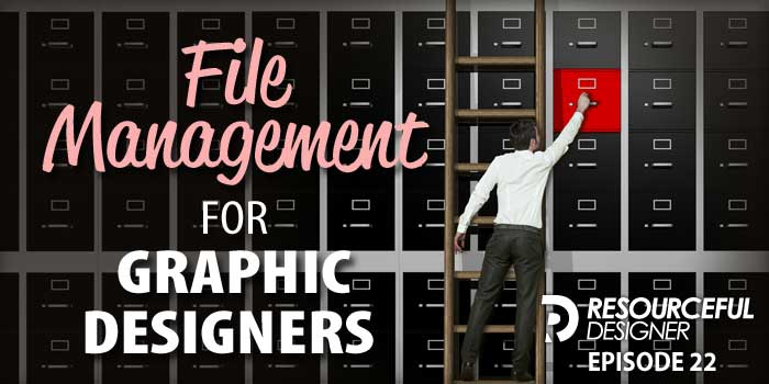 File Management For Graphic Designers – RD022
