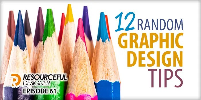 12 Random Graphic Design Tips – RD061