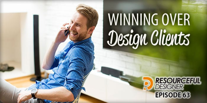 Winning Over Design Clients – RD063