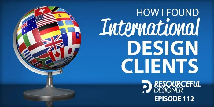 How I Found International Design Clients – RD112