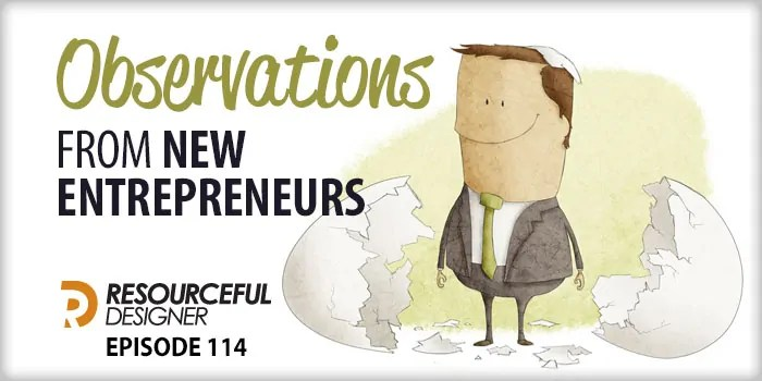 Observations From New Entrepreneurs – RD114