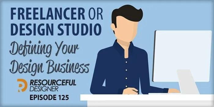 Freelancer or Design Studio: Defining Your Design Businesses – RD125