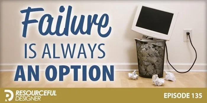 Failure Is Always An Option – RD135