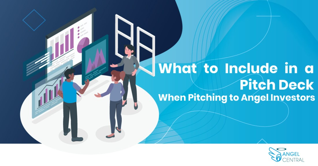 what to include in a pitch deck when pitching to angel investors