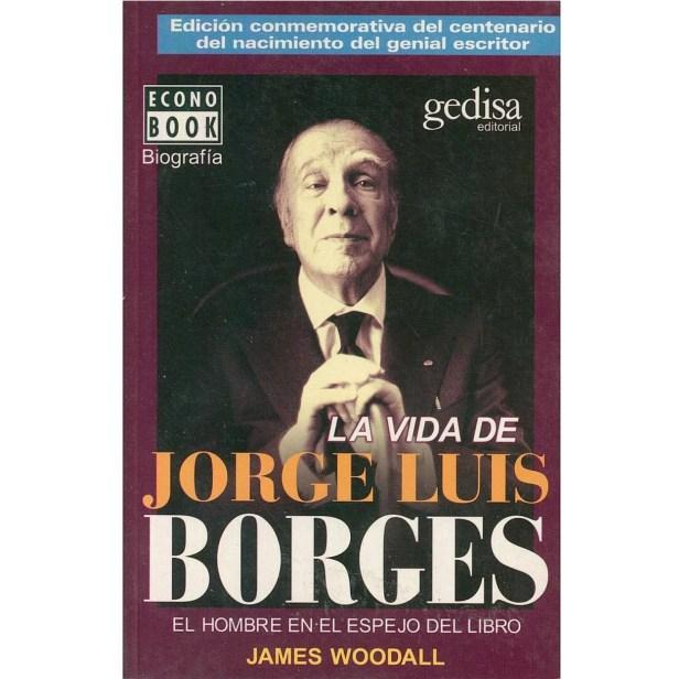 VIDA DE JORGE LUIS BORGES, LA