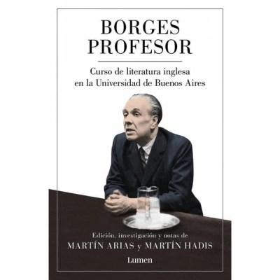 Borges profesor: Curso de literatura inglesa en la Universidad de Buenos Aires