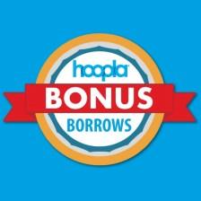 More hoopla Bonus Borrows Article Feature