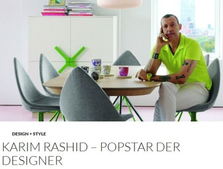 Karim Rashid – Popstar der Designer