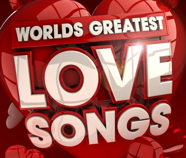 40 Worlds Greatest Love Songs Top 40 Very Best Love Songs Of All Time Ever