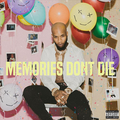 Tory Lanez 'Memories Don't Die'