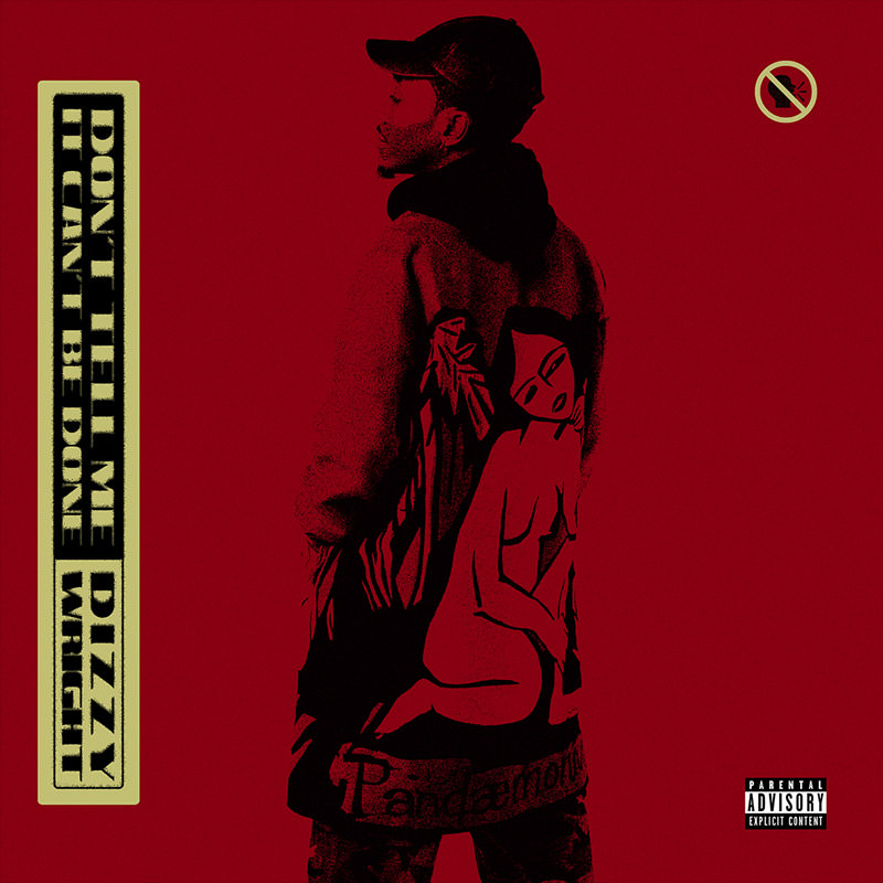 Dizzy Wright 'Don't Tell Me It Can't Be Done'