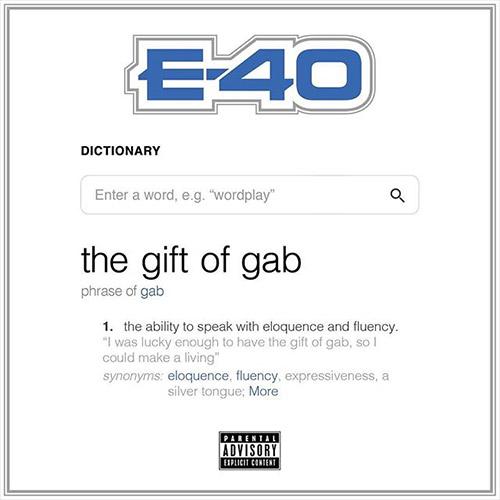E-40 'Gift Of Gab'