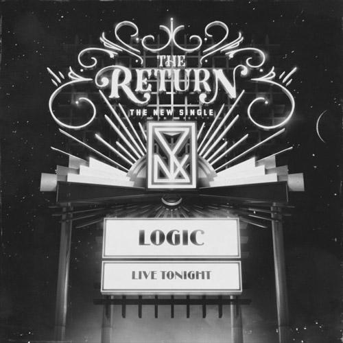 "Logic - ""The Return"""