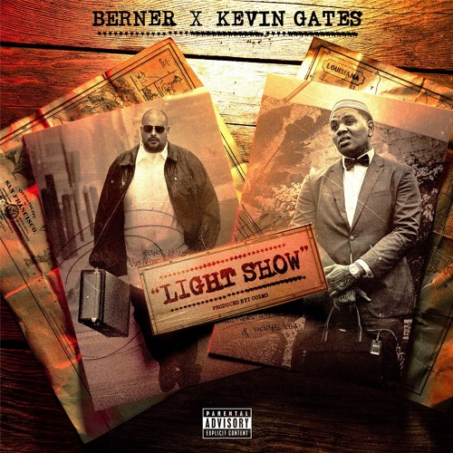 Berner Connects with Kevin Gates for