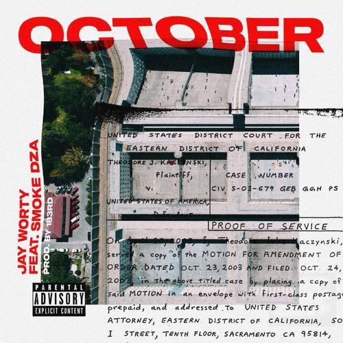 "Jay Worthy ""October"""