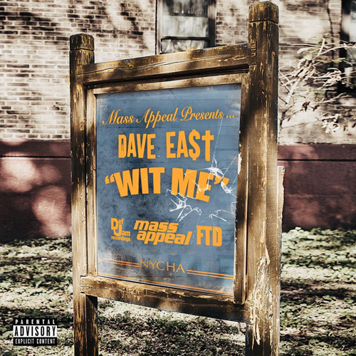 "Dave East ""Wit Me"""