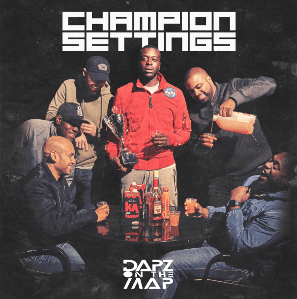 Dapz On The Map - 'Champion Settings'