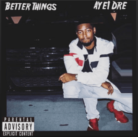 """Photo Credit: Aye1Dre - """"Better Things Cover)"""""""