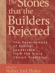 The Stones that the Builder Rejected