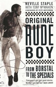 Original Rude Boy: From Borstal to the Specials: A Life of Crime and Music