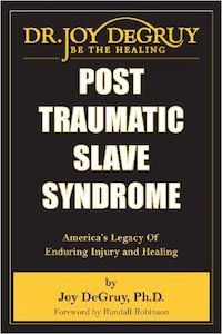 Post Traumatic Slave Syndrome