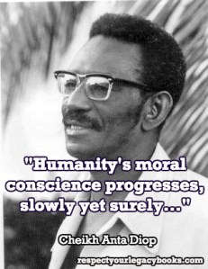 Cheikh Anta Diop Quote