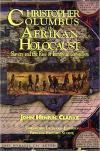 Christopher Colombus and The Afrikan Holocaust
