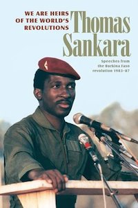 We Are the Heirs to The World's Revolutions - Thomas Sankara