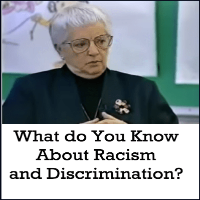 What do You Know About Racism and Discrimination?