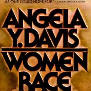 Women, Race and Class - Angela Davis